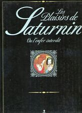 CURIOSA- LES PLAISIRS DE SATURNIN- COLLECTION LE MARQUIS- GLENAT 1994