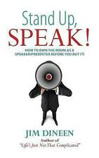 Stand Up, Speak! by Jim Dineen (Paperback / softback, 2016)