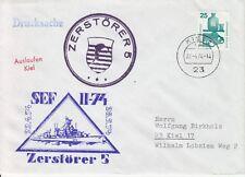 Schiffspost Zerstörer 5 SEF II/74 Auslaufen Kiel selten