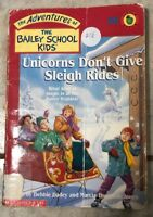 Unicorns Don't Give Sleigh Rides by Debbie Dadey (PB, 1997)