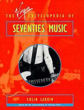 Virgin Encyclopedia of Seventies Music by Colin Larkin (Paperback, 1997)