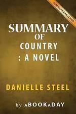 Summary of Country: A Novel by Danielle Steel - Summary & Analysi by Abookaday