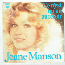 """Jeane MANSON Vinyle 45T 7"""" CE N'EST QU'UN AU REVOIR - CBS 5429 F Réduit RARE"""