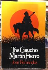The Gaucho Martin Fierro JOSE HERNANDEZ  pb 1st Edition SUNY Press