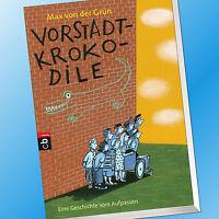 Max von der Grün   VORSTADTKROKODILE   Eine Geschichte vom Aufpassen (Buch)