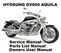 HYOSUNG GV650 AQUILA 650 Owners Workshop Service Repair Parts Manual PDF on CD-R