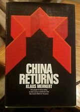 CHINA RETURNS by Klaus Mehnert (1st Edition, Hardcover, 1972) FIRST EDITION