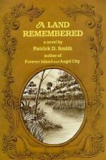 A Land Remembered: A Land Remembered by Patrick D. Smith (1988, Hardcover)