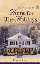Home for the Holidays (Tales of Grace Chapel Inn, Book 7) by Rebecca Kelly