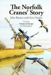Norfolk Crane Story.by Buxton, Durdin  New 9781999838652 Fast Free Shipping**
