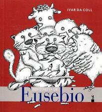 Historias de Eusebio: By Da Coll, Ivar