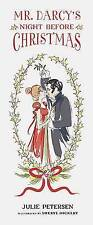 Mr. Darcy's Night Before Christmas by Sheryl Dickert, Julie Petersen...