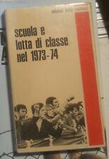 SCUOLA E LOTTA DI CLASSE NEL 1973-74 lotta continua sofri calabresi brigate ross