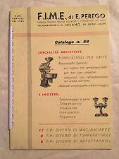 F.I.M.E. FABBRICA ITALIANA MACINE ELETTRICHE TORREFATTRICI PER CAFFE CATALOGO 59