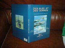 DES AILES ET DES HOMMES - CHRONIQUE ILLUSTREE DE L'AVIATION MILITAIRE - EO 1999