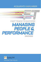 Managing People &Performance: Fast Track to Success-ExLibrary