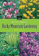 NEW - How to Get Started in Rocky Mountain Gardening (First Garden)