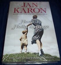 Home to Holly Springs Jan Karon First of the Father Tim Novels Hardcover