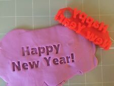 Happy New Year Fondant Embosser, Stamp, Cookie Cutter