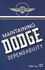 1940 Dodge coche Owners manual D14 D17 libro Guía mantenimiento Dependability