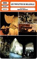 FICHE CINEMA : LES TRIPLETTES DE BELLEVILLE - Sylvain Chomet 2003