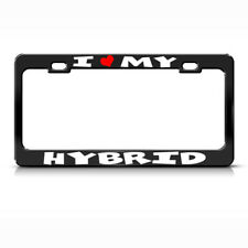 Metal License Plate Frame I Love My Hybrid Car Accessories Black