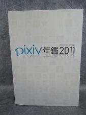 PIXIV NENKEN 2011 Yearbook Official Book Art Illustration EB93*