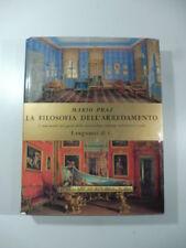 La filosofia dell'arredamento i mutamenti nel gusto della decorazione... M. Praz