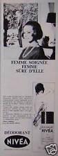 PUBLICITÉ 1965 DÉODORANT NIVÉA FEMME SOIGNÉE SÛRE D'ELLE - ADVERTISING