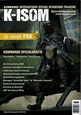 K-ISOM Spezialausgabe II-2016 20 JAHRE KSK Kommando Spezialkräfte Bundeswehr NEU