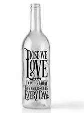 Wine Bottle Sticker Those we love don't go away they walk beside us vinyl decal