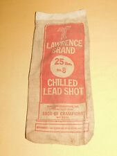 VINTAGE SHOTGUN   LAWRENCE BRAND 25 LBS NO. 8 CHILLED LEAD SHOT BAG ** EMPTY**