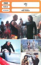 FICHE CINEMA FILM USA  xXx  Vin Diesel Asia Argento  Réalisateur Rob Cohen