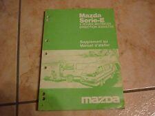 MAZDA Série E supplément au manuel d'atelier revue technique 1986 en français