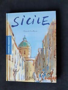 Sicile - illustré par Patrick Fouilhoux - Peintres voyageurs