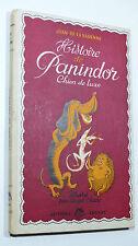 Jean de la Varenne HISTOIRE DE PANINDOR Chien de Luxe 1945 ill. André Chaix