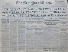 6-1940 WWII June 19 AXIS CHIEFS SET TERMS TO CRUSH FRANCE, HUGE US NAVY PLANNED