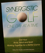GOLF BOOK, SYNERGISTIC GOLF, SIGNED BY MARY ANN SOUTER,BODY MIND SPITIT