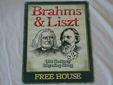 Large Pub Metal Sign (Brahms & Liszt Old Cockney Rhyming Slang)Shed Bar Man Cave