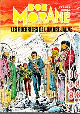 Bob Morane 30. Guerriers de l'Ombre Jaune. CORIA 1982