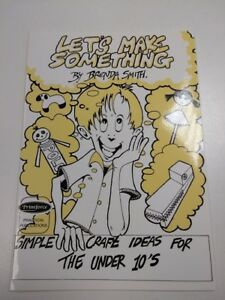 Let's Make Something by Brenda Smith (Paperback, 1999). OFFICIAL SUPPLIER.