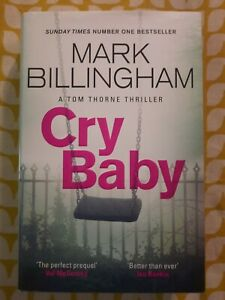 Cry Baby by Mark Billingham (2020) Hardback - AS NEW