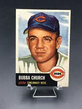 1953 TOPPS BASEBALL BUBBA CHURCH EX-MT/NM #47 CINCINNATI REDS