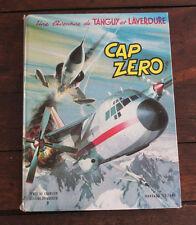1971 Tanguy et Laverdure Cap Zéro Charlier Uberzo BD aventure aviation