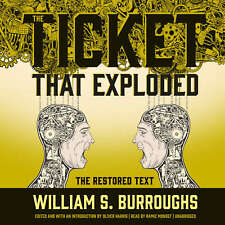 The Ticket That Exploded by William S. Burroughs 2016 Unabridged CD 978150472125
