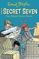 Go Ahead, Secret Seven: 5 by Blyton, Enid, Good Used Book (Paperback) FREE & FAS