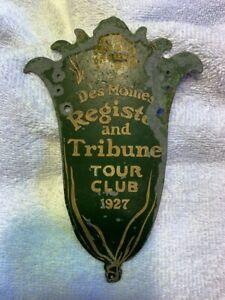 1927 Des Moines Register & Tribune Tour Club Automobile Radiator Badge
