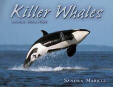Killer Whales (Animal Predators) by Markle, Sandra