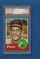 1963 TOPPS BASEBALL #438 WES STOCK PSA 7 NM BALTIMORE ORIOLES