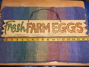 Vintage Farm Fresh Eggs Wooden Decorative Painted Wall Sign 16 3/4 x 3 1/2inches